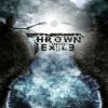 REVIEW: Thrown Into Exile  Thrown Into Exile