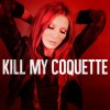 Kill My Coquette To Release Debut EP On January 20TH